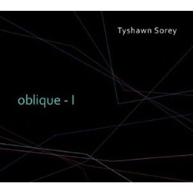 Tyshawn Sorey - Oblique - I
