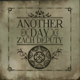 Zach Deputy - Another Day