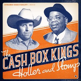 Cash Box Kings - Holler and Stomp