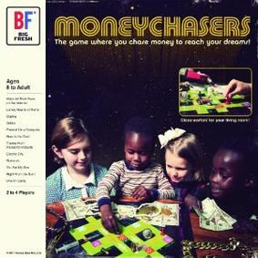 Big Fresh - Moneychasers
