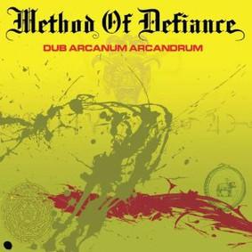 Method of Defiance - Dub Arcanum Arcandrum