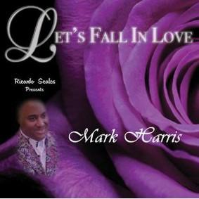 Mark Harris - Let's Fall in Love