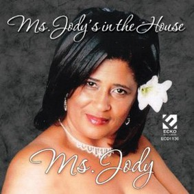 Ms. Jody - Ms. Jody's in the House