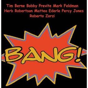 Tim Berne - Bang