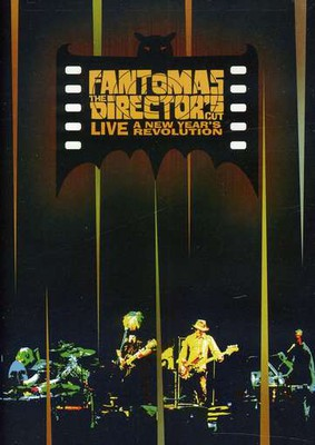 Fantomas - The Director's Cut Live: A New Year's Revolution [DVD]