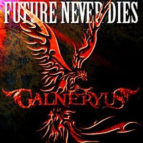 Galneryus - Future Never Dies [EP]