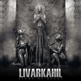 Livarkahil - Signs Of Decay