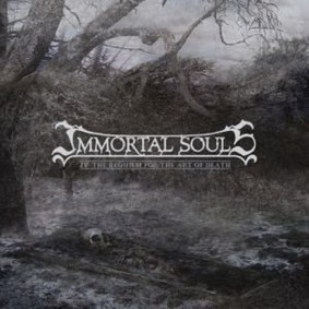 Immortal Souls - The Requiem For The Art Of Death