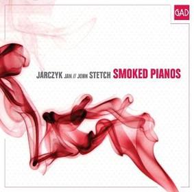 Jan Jarczyk, John Stetch - Smoked Pianos