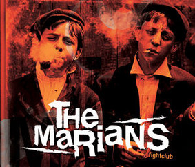 The Marians - Fightclub
