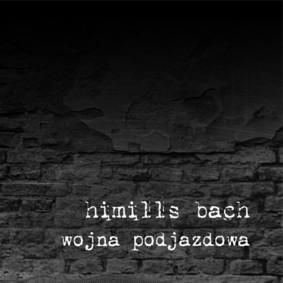 Himills Bach - Wojna Podjazdowa
