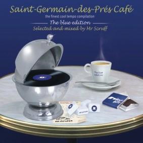 Various Artists - Saint-Germain-Des-Pres Cafe: The Blue Edition