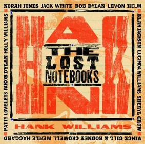 Hank Williams - The Lost Notebooks of Hank Williams