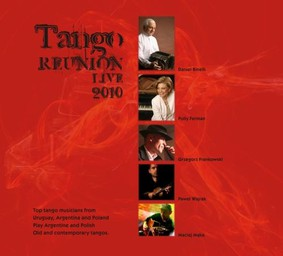 Various Artists - Tango Reunion Live 2010