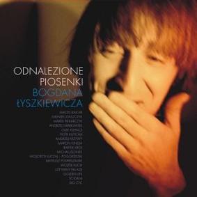 Various Artists - Odnalezione piosenki Bogdana Łyszkiewicza