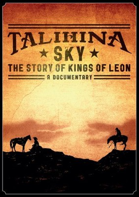Kings of Leon - Talihina Sky: The Story of Kings Of Leon [DVD]