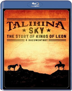 Kings of Leon - Talihina Sky: The Story of Kings Of Leon [Blu-ray]