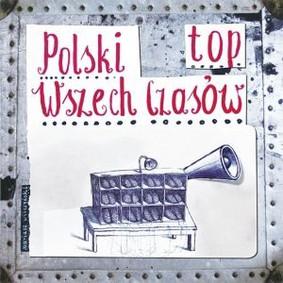 Various Artists - Polski top wszech czasów 2010