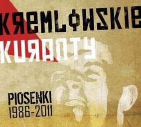Kremlowskie Kuranty - Piosenki 1986-2011