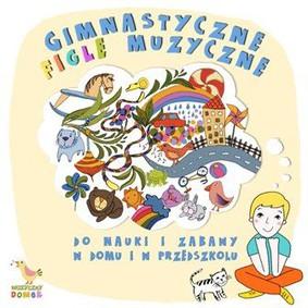 Various Artists - Gimnastyczne figle muzyczne