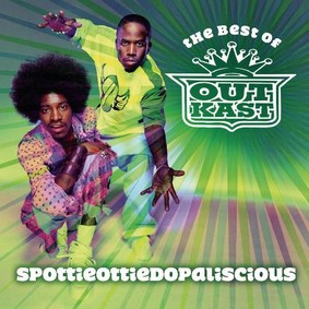 Outkast - SpottieOttieDopalicious - The Best Of OutKast