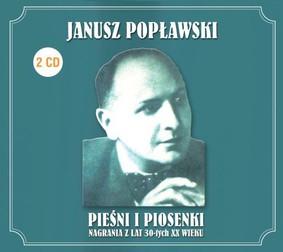 Janusz Popławski - Pieśni i piosenki
