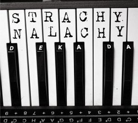 Strachy na Lachy - Dekada