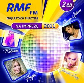 Various Artists - RMF FM Najlepsza Muzyka na Imprezę 2011