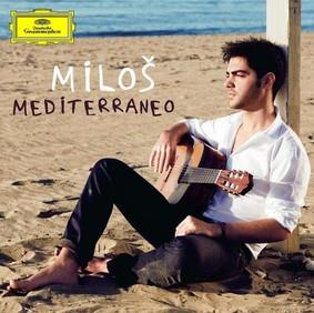 Milos Karadaglic - Mediterraneo