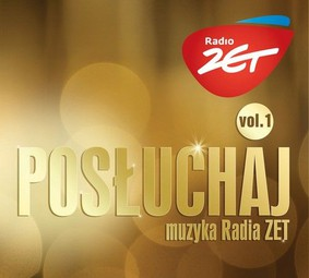 Various Artists - Posłuchaj! Muzyka Radia Zet. Vol.1