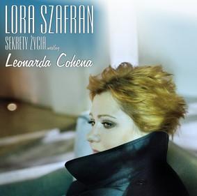 Lora Szafran - Sekrety życia według Leonarda Cohena