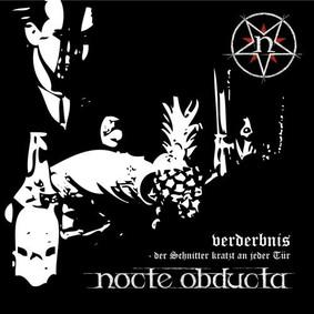 Nocte Obducta - Verderbnis: Der Schnitter kratzt an jeder Tür