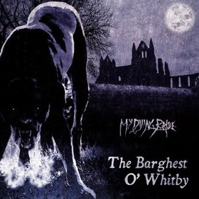 My Dying Bride - The Barghest O' Whitby [EP]