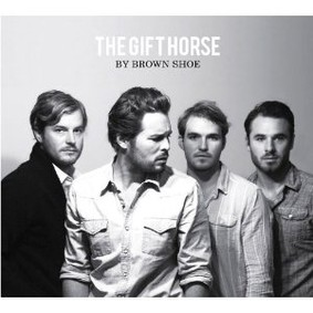 Brown Shoe - The Gift Horse