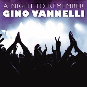 Gino Vannelli - Night to Remember