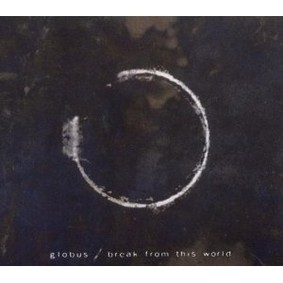 Globus - Break from This World