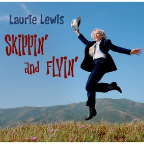 Laurie Lewis - Skippin' and Flyin'