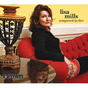 Lisa Mills - Tempered in Fire