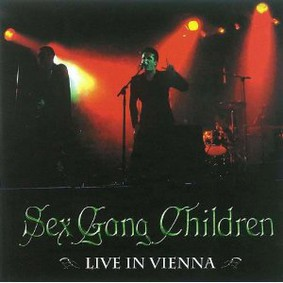 Sex Gang Children - Live In Vienna