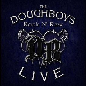 The Doughboys - Rock N' Raw