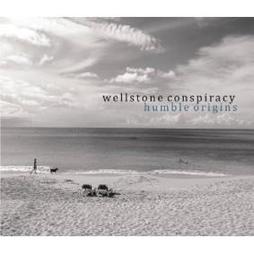 Wellstone Conspiracy - Humble Origins