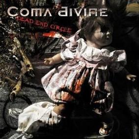 Coma Divine - Dead End Circle