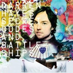 Darren Hayes - Secret Codes & Battleships