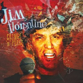 Jim Florentine - Cringe N Purge