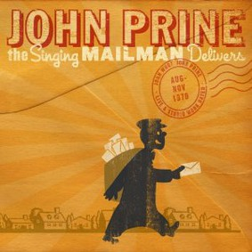John Prine - The Singing Mailman Delivers