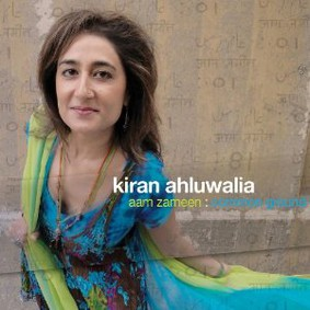 Kiran Ahluwalia - Aam Zameen Common Ground