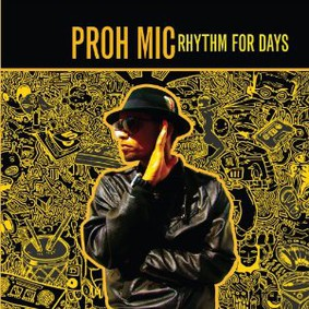 Proh Mic - Rhythm For Days