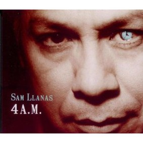 Sam Llanas - 4 A.M.