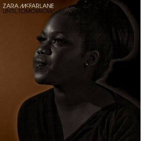 Zara McFarlane - Until Tomorrow