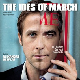 Alexandre Desplat - Idy marcowe / Alexandre Desplat - The Ides Of March